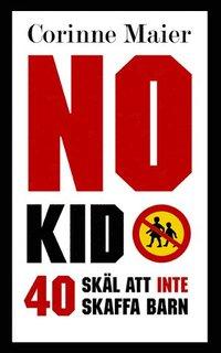 Radiodeltauno.it No Kid : 40 skäl att inte att skaffa barn Image