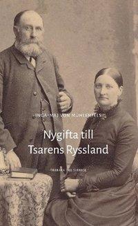 Radiodeltauno.it Nygifta till Tsarens Ryssland : tillbaka till kungariket Sverige Image