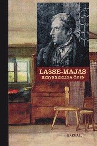 Skopia.it Lasse-Majas besynnerliga öden : berättade av honom själv Image