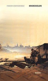 Krokodilen av Fjodor Dostojevskij