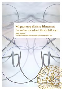 Migrationspolitiska dilemman (häftad)