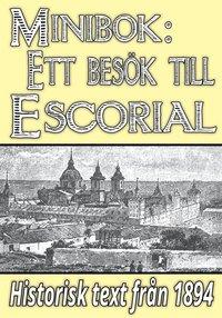 Radiodeltauno.it Minibok: Ett besök i klostret Escorial år 1893 ? Återutgivning av text från 1894 Image