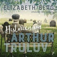 Historien om Arthur Truluv (ljudbok)