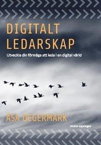 Skopia.it Digitalt ledarskap : utveckla din förmåga att  leda i en digital värld Image