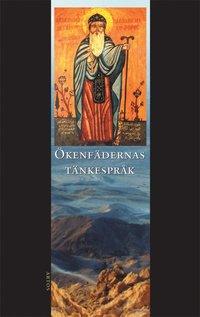 Skopia.it Ökenfädernas tänkespråk : Apophtegmata patrum : den alfabetiska samlingen i urval Image