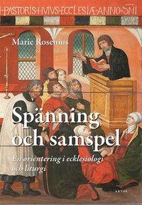 Tortedellemiebrame.it Spänning och samspel : En orientering i ecklesiologi och liturgi Image