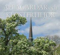 Skopia.it Aplagårdar och klosterliljor : 800 år kring Vadstena klosters historia Image