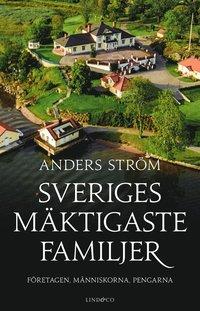 Skopia.it Sveriges mäktigaste familjer ? Företagen, människorna, pengarna Image