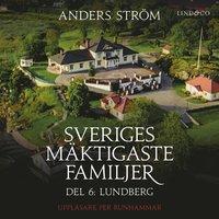 Radiodeltauno.it Sveriges mäktigaste familjer, Lundberg: Del 6 Image
