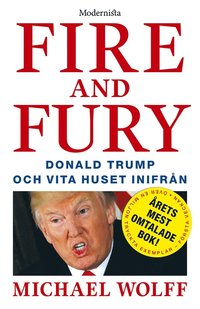 Fire and Fury: Donald Trump och Vita huset inifrån (e-bok)