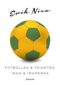 Skopia.it Fotbollen och friheten, Iran och imamerna Image