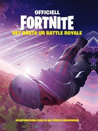 Officiell Fortnite : det bästa ur Battle Royale (inbunden)
