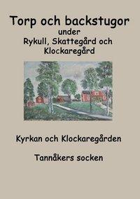 Radiodeltauno.it Torp o backstugor under Rykull, Skattegård och Klockaregård : Kyrkan och Kl Image