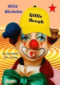Skopia.it Gillis Skrönika : En barnbok för vuxna Image