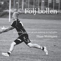 Radiodeltauno.it Följ bollen: En fotobok om livet på och omkring en rugbyplan Image