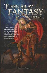 Tusen år av fantasy : resan till Mordor / Bo Eriksson