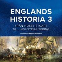 Radiodeltauno.it Englands historia. Från huset Stuart till industrialisering Image