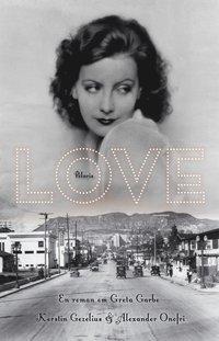 Skopia.it Love : en roman om Greta Garbo Image