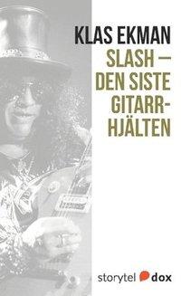 Radiodeltauno.it Slash - Den siste gitarrhjälten Image