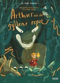 Arthur och det gyllene repet (inbunden)