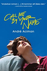 Call me by your name (inbunden)