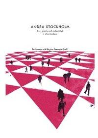 Skopia.it Andra Stockholm : liv, plats och identitet i storstaden Image