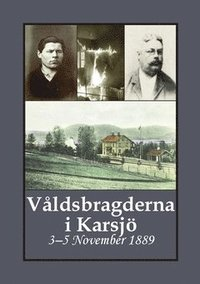 Radiodeltauno.it Våldsbragderna i Karsjö : 3-5 November 1889 Image