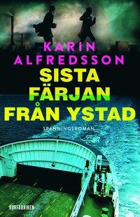 Sista färjan från Ystad (inbunden)