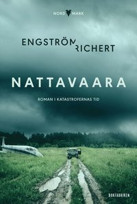 Nattavaara : roman i katastrofernas tid (inbunden)