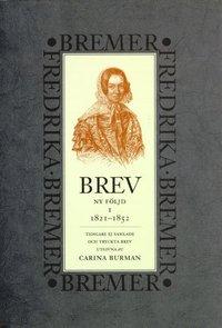 Rsfoodservice.se Brev : 1821-1852 : ny följd, tidigare ej samlade och tryckta brev Image