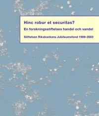 Skopia.it Hinc robur et securitas? : en forskningsstiftelses handel och vandel : Stif Image