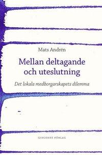 Rsfoodservice.se Mellan deltagande och uteslutning : det lokala medborgarskapets dilemma Image