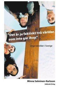 Rsfoodservice.se Det är ju faktiskt två världar som inte går ihop : Unga katoliker i Sverige Image