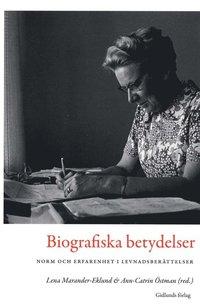 Skopia.it Biografiska betydelser : norm och erfarenhet i levnadsberättelser Image