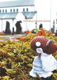 Tortedellemiebrame.it Victorias virkade vänner: En kreativ bok med små figurer Image