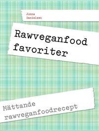 Radiodeltauno.it Rawfood favoriter: Mättande rawveganfoodrecept Image