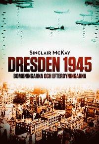 Rsfoodservice.se Dresden 1945 : bombningarna och efterdyningarna Image