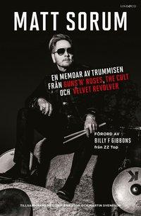 Rsfoodservice.se En memoar av trummisen från Guns N- Roses, The Cult och Velvet Revolver Image