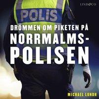 Radiodeltauno.it Drömmen om piketen på Norrmalmspolisen Image