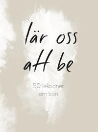 Radiodeltauno.it Lär oss att be : 50 lektioner om bön Image