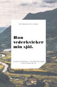 Radiodeltauno.it Han vederkvicker min själ : finn styrkan i Herrens bön och psalm 23 Image