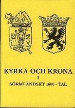 Skopia.it Kyrka och krona i Sörmländskt 1600-tal Image