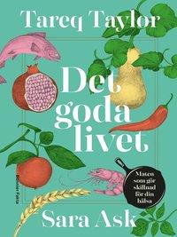 Skopia.it Det goda livet : maten som gör skillnad för din hälsa Image