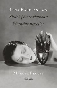 Rsfoodservice.se Om Slutet på svartsjukan & andra noveller av Marcel Proust Image