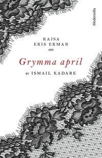 Skopia.it Om Grymma april av Ismail Kadare Image