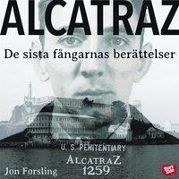 Skopia.it Alcatraz : de sista fångarnas berättelser från världens mest ökända fängelse Image