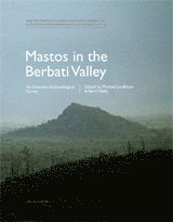Mastos in the Berbati Valley : an intensive archaeological survey (inbunden)
