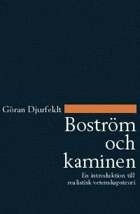 Boström och kaminen : en introduktion till realistisk vetenskapsteori