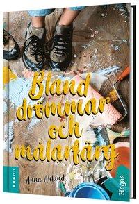 Bland drömmar och målarfärg - Anna Ahlund - Bok (9789180080576) | Bokus