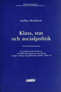 Skopia.it Klass, stat och socialpolitik : en jämförande studie av socialförsäkringarn Image